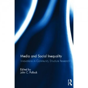 Media and Social Inequality: Innovations in Community Structure Research